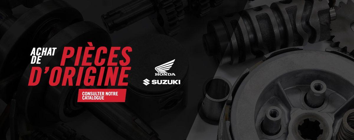 Commandez vos pièces Honda ou Suzuki